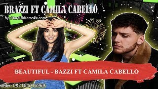 BEAUTIFUL   BAZZI FT CAMILA CABELLO Karaoke