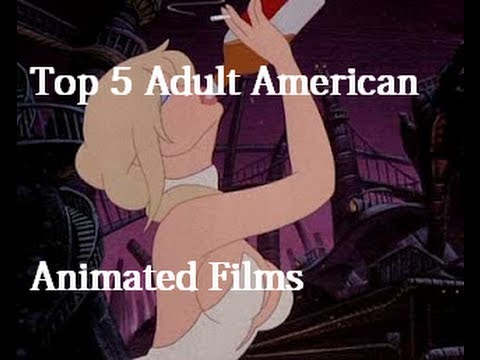 Top 5 Adult American Animated Films