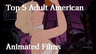 getlinkyoutube.com-Top 5 Adult American Animated Films