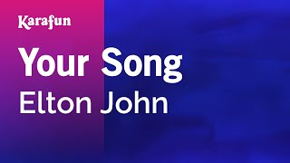 getlinkyoutube.com-Karaoke Your Song - Elton John *