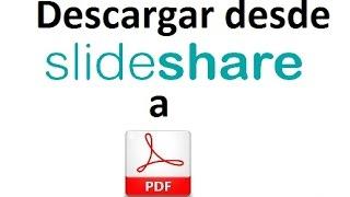getlinkyoutube.com-Descargar desde slideshare en PDF