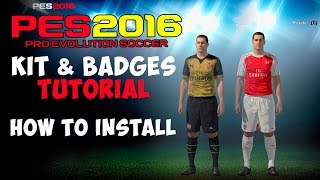 [TTB] PES 2016 - Edit Mode - Kits and Badges Tutorial - How to Install
