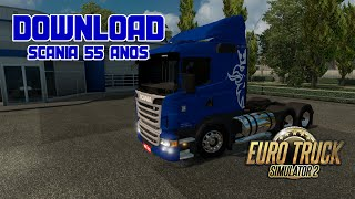 ETS2-Scania 55anos  [DOWNLOAD]