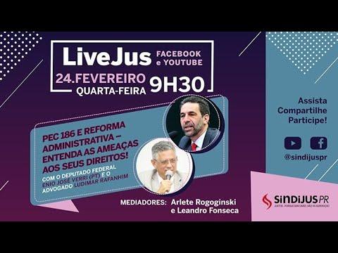 LiveJus - PEC 186 e Reforma Administrativa