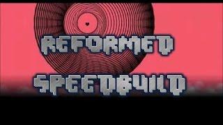 getlinkyoutube.com-Reformed SpeedBuild | Geometry Dash