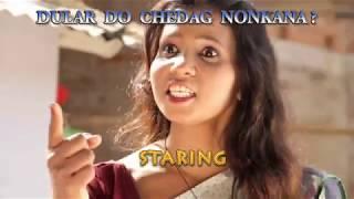 Dular Do Chedak Nonkana New Promo 2017 small