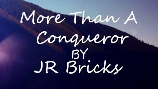 getlinkyoutube.com-More Than A Conqueror prod. x King Turo by JR Bricks - Rap