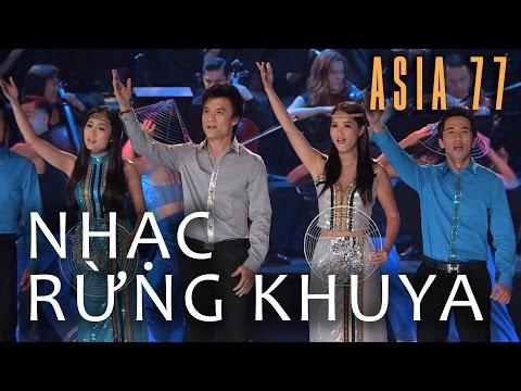 «ASIA 77» Nhạc Rừng Khuya – Hợp Ca Asia