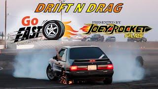 Drift N Drag Recap | GoFast Entertainment