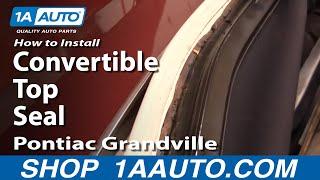 getlinkyoutube.com-How To Install Replace Convertible Top Seals 71-76 Caprice Classic Eldorado GrandVille 1AAuto.com