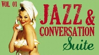 getlinkyoutube.com-Jazz & Conversation Suite - 33 great jazz tracks !