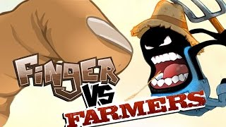 Finger Vs Farmers - THE BRUTAL FINGER! - (Flash Game)