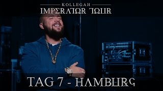 IMPERATOR TOUR - TAG 7 - HAMBURG