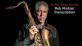 getlinkyoutube.com-All The Things You Are, Bob Mintzer's Solo Transcription.