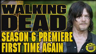 """getlinkyoutube.com-The Walking Dead Season 6 Episode 1 """"First Time Again"""" Post Episode Recap and Review"""