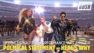Beyonce's Halftime Performance Was a Major Political Statement — Here's Why