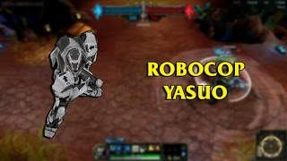 getlinkyoutube.com-Robocop EM-208 Yasuo LoL Custom Skin ShowCase