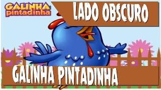 getlinkyoutube.com-O LADO OCULTO DA GALINHA PINTADINHA E MENSAGENS SUBLIMINARES