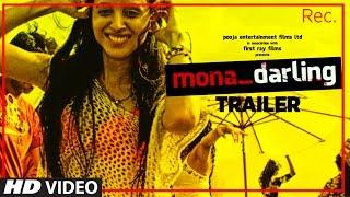 Mona Darling Trailer | Anshuman Jha,Divya Menon,Suzanna Mukherjee,Sanjay Suri | Releasing on 24 Feb