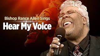 getlinkyoutube.com-Pastor Rance Allen-Hear My Voice( Bishop GE Patterson Favorite Song)