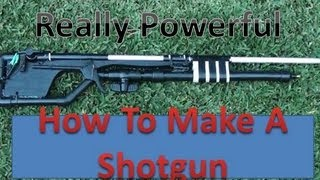 getlinkyoutube.com-How To Make An Air Power Shotgun