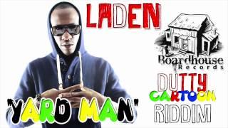 Laden - Yard Man