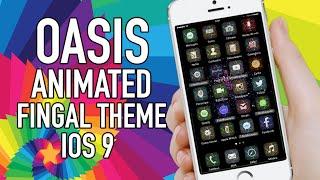 getlinkyoutube.com-Oasis Animated iOS 9 Fingal Theme (PREVIEW)