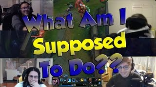 getlinkyoutube.com-League of Legends Funny Stream Moments #2 - WHAT AM I SUPPOSED TO DO?