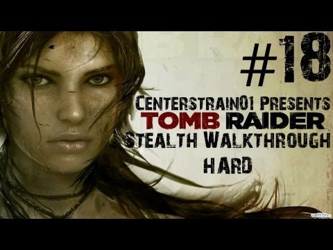 Tomb Raider Stealth Walkthrough - Hard - Part 18 - Rescue The Cook (Xbox360/1080p)