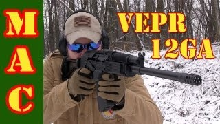 getlinkyoutube.com-VEPR 12 Shotgun