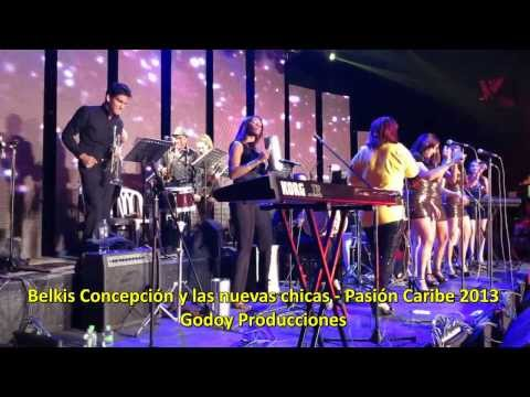 Belkis Concepción y las nuevas chicas en Pasión Caribe 2013 - Godoy Producciones