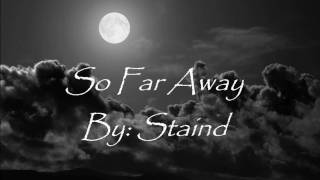 getlinkyoutube.com-Staind- So far away lyrics
