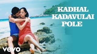 Thoondil - Kadhal Kadavulai Pole Video | Shaam, Sandhya | Abhishek Ray