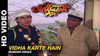 Vidha Karte Hain - Afsana Dilwalon Ka | Manhar Udhas | Rahul Roy & Juni