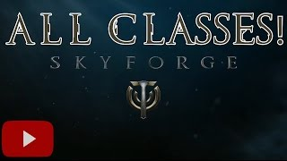 getlinkyoutube.com-All 13 Skyforge Classes  (Mmorpg)