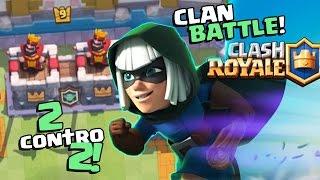 2 VS 2! BATTAGLIE CLAN con Fuorilegge Anteprima Gameplay! IL GOLEM FA IL DEVASTO! Clash Royale