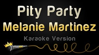 getlinkyoutube.com-Melanie Martinez - Pity Party (Karaoke Version)