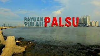 RAYUAN PULAU PALSU - THE FAKE ISLANDS (full movie)