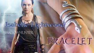 DIY Isabelle Lightwood Bracelet || The Mortal  Instruments