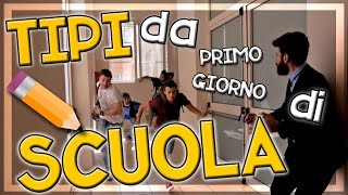 getlinkyoutube.com-TIPI DA PRIMO GIORNO di SCUOLA