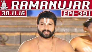 getlinkyoutube.com-Ramanujar | Epi 391 | 30/11/2016 | Kalaignar TV