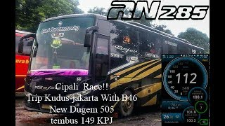 CIPALI RACE!!! Trip With Bejeu B46 New Dugem 505 (The Doctor)