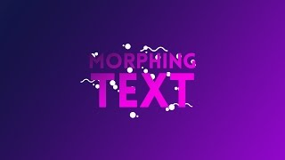 Morphing Text | After Effects Tutorial 2017