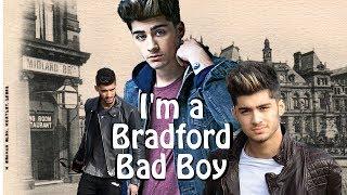 getlinkyoutube.com-Zayn ♔ I'm a Bradford Bad Boy ♔