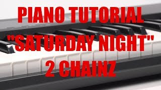 Piano Tutorial for 2 Chainz