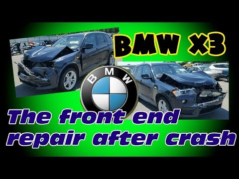 BMW X3. The front end repair. Ремонт переда.