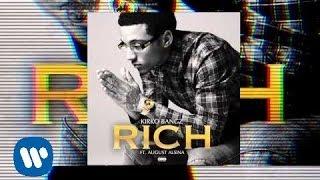 Kirko Bangz - Rich (ft. August Alsina)