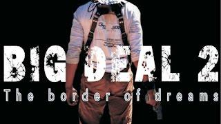 getlinkyoutube.com-Lorenzo &  Co-BIG DEAL 2: The border of dreams