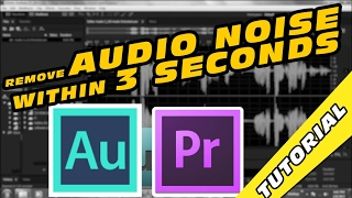 getlinkyoutube.com-How to Remove Audio Noise Within 3 Seconds in Adobe Audition + Premiere Pro Tutorial