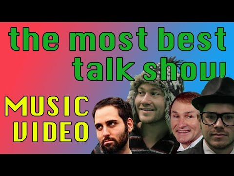The Most Best Talk Show Music Video